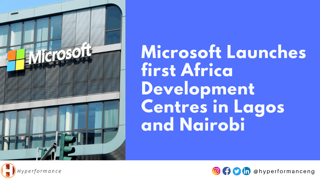 Microsoft Launches first Africa Development Centres