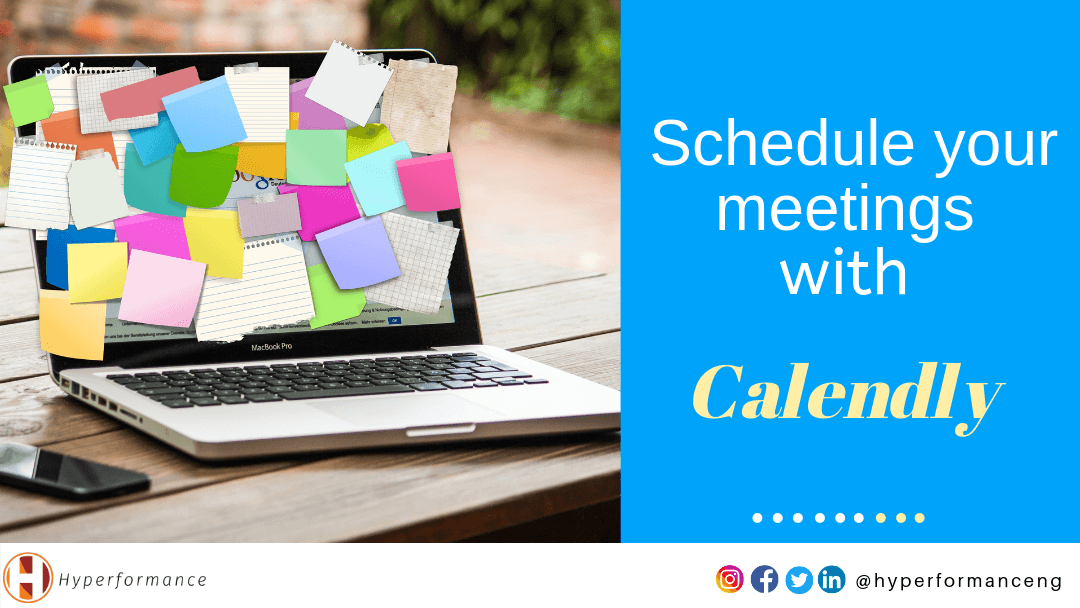 Schedule your meetings with Calendly